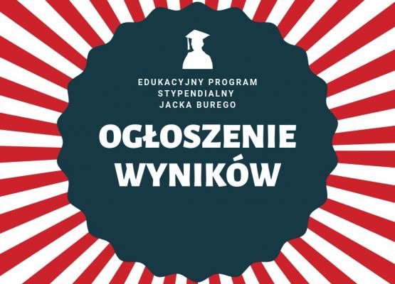 Ogłoszenie wyników Programu Stypendialnego